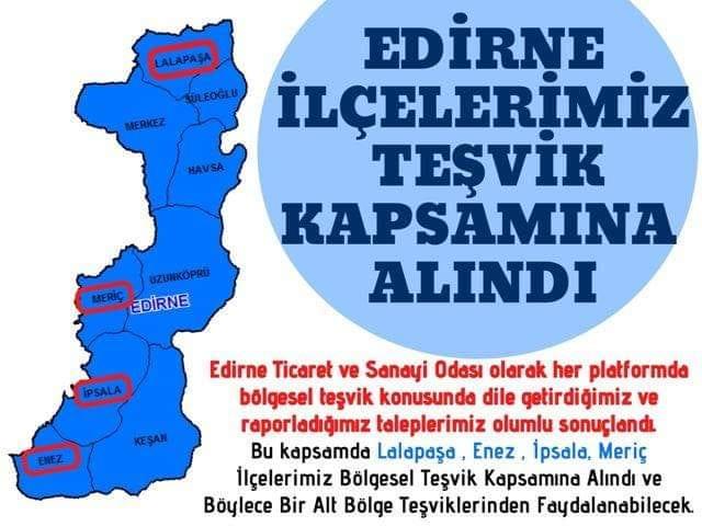 Edirne'nin 4 ilçesi teşvik kapsamında